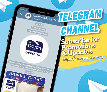 Subscribe to Pere Ocean Telegram Channel and receive notifications on your handphone for best deals, promotions and updates of Mineral Water, Distilled Drinking Water, Bottled Water Dispenser, Water Filter Dispenser, Water Purifier, Direct Piping Water Dispenser for Homes and Offices in Singapore